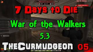 7 Days to Die War of the Walkers - Spiral tower blackroom, Ep:05
