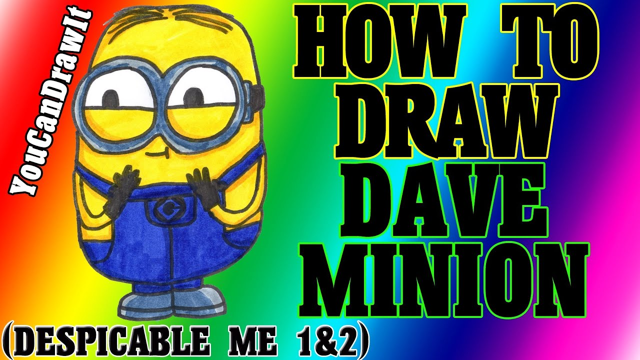 How To Draw Minion Dave from Despicable Me 1 2