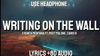 French Montana - Writing on the Wall ft. Post Malone, Cardi B ( LYRICS / 8D AUDIO / BASS BOOSTED )