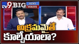 Big News Big Debate: అక్రమమైతే  కూల్చేయాలా? - Jupudi Prabhakar - TV9