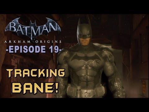 Batman: Arkham Origins - Walkthrough Part 19 Tracking down Bane!