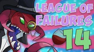 League of Failures #14