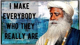 Sadhguru - I am just here reverberating as life, not identified with anything!