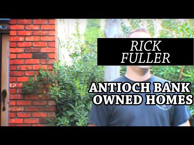 Antioch Bank Owned Homes