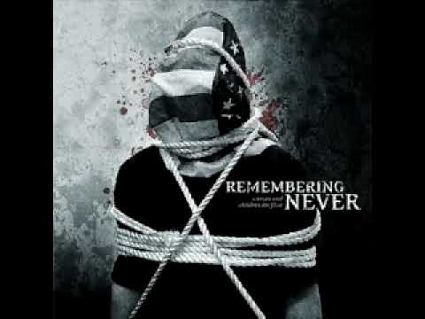 Remembering Never - For The Love Of Fiction