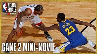 2019 NBA Finals Game 2 Mini-Movie