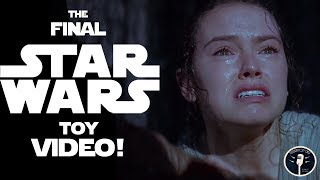 The Final Star Wars Toy Video