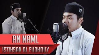 Surat An Naml - Istihsan Al Fudhaily