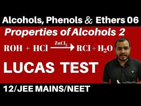 Alcohols, Phenols n Ethers 06 : Properties of Alcohols 2 : Lucas Test  JEE/NEET