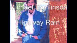 Watch Michael Tomlinson Highway Rain video