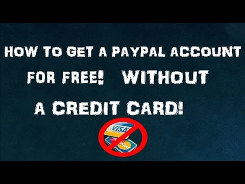 HOW TO GET PAYPAL ACCOUNT WITHOUT CREDIT CARD! 2016!!!