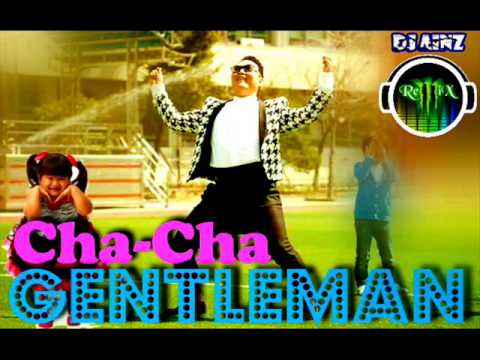 Cha-cha Gentleman (cha-cha Dabarkads Vs. Gentleman) - Dj Ainzx video