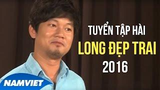 Long Đẹp Trai Tuyển Tập Hài Hay Nhất 2016 - Bái Sư [Long Đẹp Trai, Chí Tài, Thu Trang]