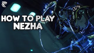 Warframe: How to play Nezha 2019