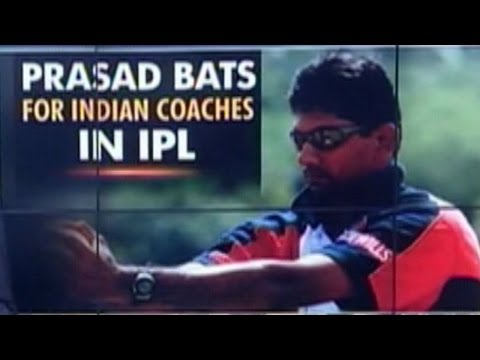We need more Indian coaches in IPL: Venkatesh Prasad