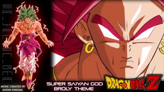 Dragon Ball Z - Super Saiyan God Broly Theme