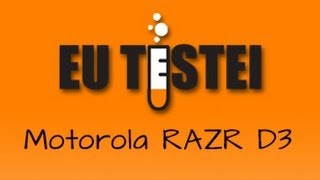 Smartphone Motorola RAZR D3 XT919 - Resenha Brasil