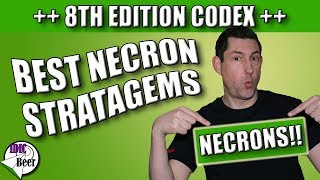 Necron Stratagems 8th Edition - What are the best ones?
