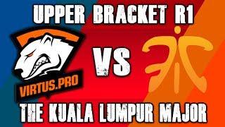 VP vs Fnatic Upper Bracket R1 - The Kuala Lumpur Major Dota 2