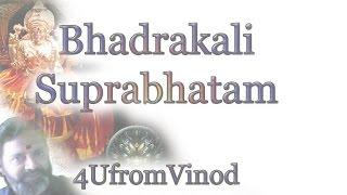 KALI Sri Bhadrakali Suprabhatam