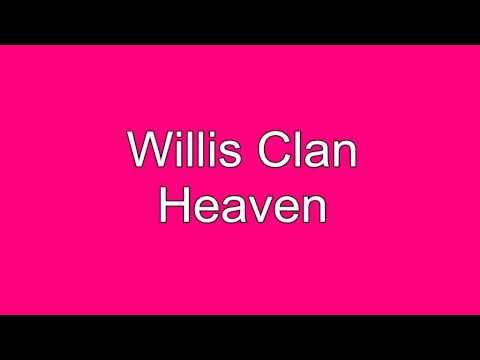 The Willis Clan - Heaven