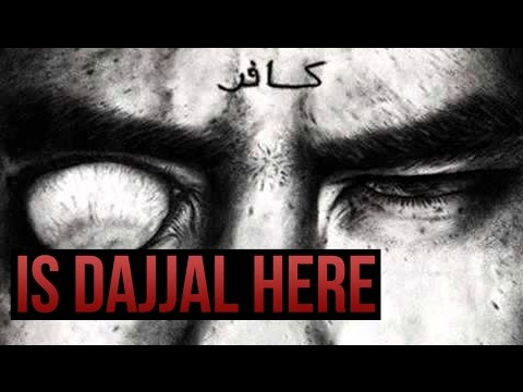Is The Antichrist Dajjal Here Now video
