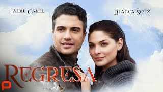 Regresa (Free Full Movie) Romance Comedy  Latino Cinema