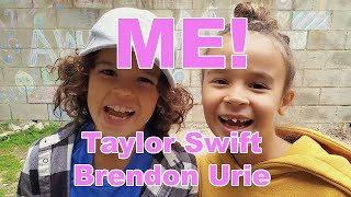 Taylor Swift - ME! ft Brendon Urie (Kid's Cover)