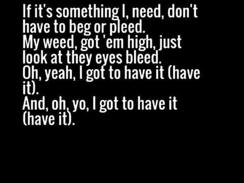 Method Man - Got To Have It Lyrics