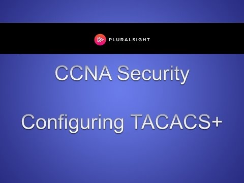 Watch the TACACS+ Server Configuration