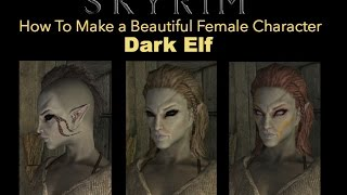 Skyrim Special Edition - How To Make a Good Looking Character - Dark Elf Female (No mods)