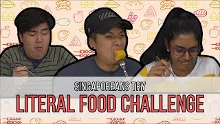 Singaporeans Try: Literal Food Challenge. e.g CARROT+CAKE | EP 120