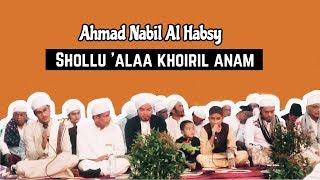 Ahmad Nabil Al Habsy -  Shollu 'ala khoiril anam (Pemalang Bersholawat)