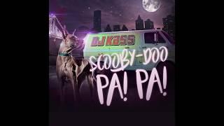 Download Lagu Dj Kass - Scooby Doo Pa Pa Gratis STAFABAND