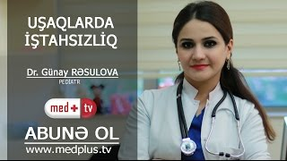 Download Lagu Usaqlarda istahsizliq - Dr. Gunay Resulova Pediatr MedplusTV Gratis STAFABAND