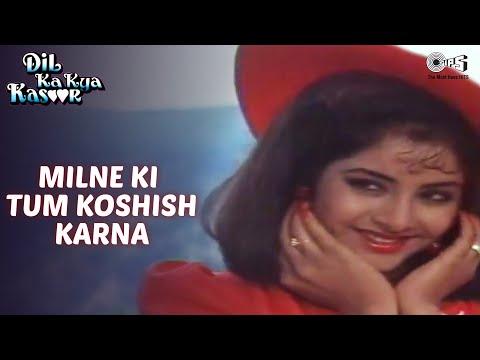 Milne Ki Tum Koshish Karna - Dil Ka Kya Kasoor | Divya Bharti & Prithvi | Kumar Sanu & Asha Bhosle video