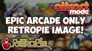 Epic RetroPie Attract Mode 32GB Arcade Only Pi 3 Image Build! Dynamo Arcade First Look!