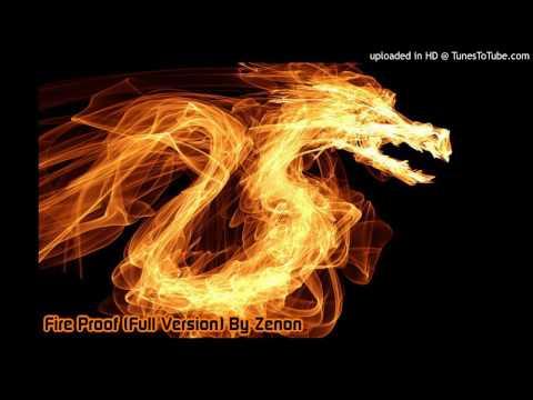 Fire Proof (Full Version) By Zenon