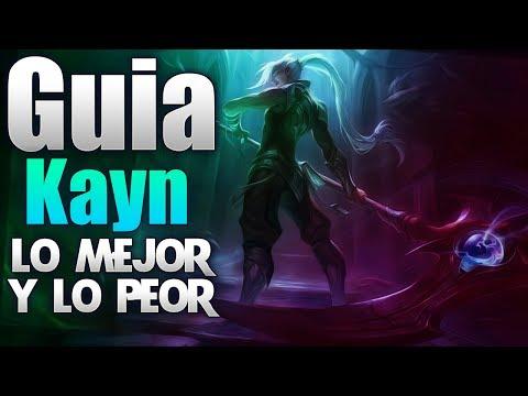 GUIA kayn - league of legends - 2017 - LO MEJOR Y LO PEOR