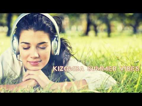 Kizomba 2017 - Summer Vibes Mix - July WAVY