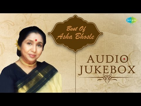 Best Of Asha Bhosle - Best Bollywood Songs - Jukebox | Asha...