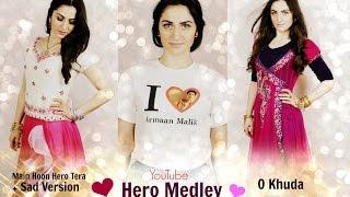 3in1: Main Hoon Hero Tera (+ Sad Version) & O Khuda   Hero Medley