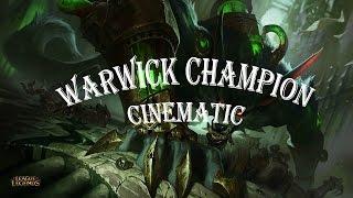 🐺League of Legends| Warwick Champinon Cinematic🐺