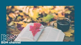 Autumn Jazz & Bossa Nova for Studying, Reading, Work - Relax Accordion Cafe Music Instrumental