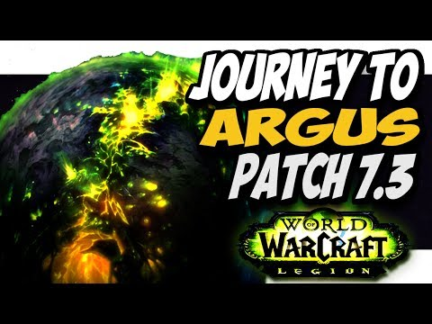 """Patch 7.3 """"TRAVEL TO ARGUS"""" first look!! WoW PTR legion patch 7.3"""