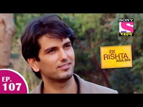 Ek Rishta Aisa Bhi - एक रिश्ता ऐसा भी - Episode 107 - 8th January 2015 video