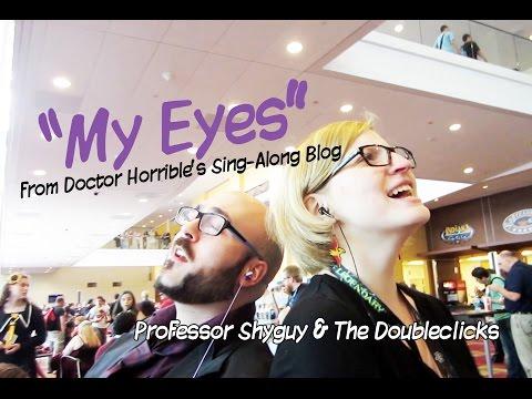 My Eyes (Doctor Horrible) - The Doubleclicks & Professor Shyguy - Chiptune version