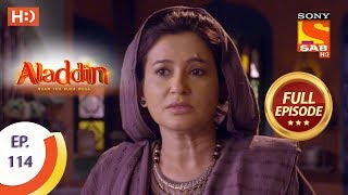 Aladdin - Ep 114 - Full Episode - 22nd January, 2019