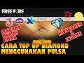 Cara TOP UP DIAMOND FREE FIRE Menggunakan PULSA Di KIOSGAMER & INGAME Lengkap