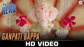 Ganpati Bappa - Ek Tha Hero | Ayush K, Amita P & Ashwini K | Sandeep Batraa, Monty Sharma & Neha V